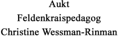 Feldenkraispedagog Aukt Christine Wessman-Rinman logo